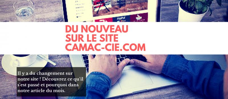Du nouveau sur le site de Camac !